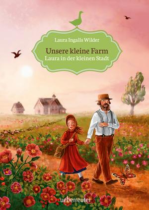 Unsere kleine Farm - Laura in der kleinen Stadt (Bd. 6)