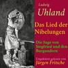 Ludwig Uhland: Das Lied der Nibelungen