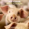 HERR UCKIMANN: Abenteuer im Schweinestall