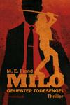 Milo - Geliebter Todesengel