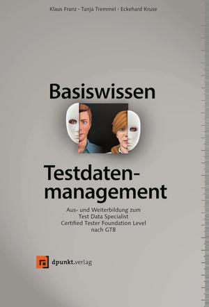Basiswissen Testdatenmanagement