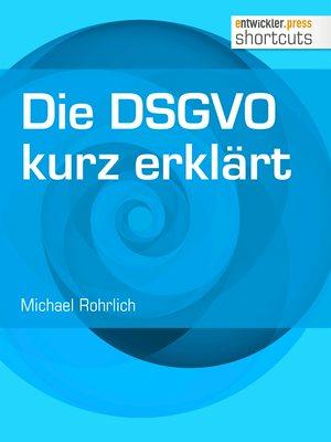Die DSGVO kurz erklärt