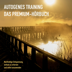 AUTOGENES TRAINING: DAS PREMIUM-HÖRBUCH