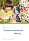 Lebenswelten deutscher Muslime