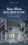 Vergrößerte Darstellung Cover: Anna-Maria und die anderen 99 Schafe. Externe Website (neues Fenster)