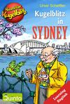 Vergrößerte Darstellung Cover: Kommissar Kugelblitz - Kugelblitz in Sydney. Externe Website (neues Fenster)