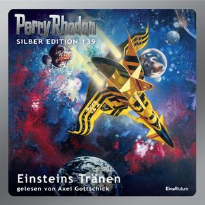 Perry Rhodan Silber Edition 139: Einsteins Tränen