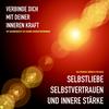 Vergrößerte Darstellung Cover: Mehr Selbstliebe, Selbstvertrauen und innere Stärke. Externe Website (neues Fenster)