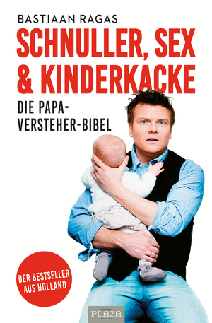 Schnuller, Sex & Kinderkacke