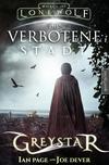 Vergrößerte Darstellung Cover: Greystar 02 - Die verbotene Stadt. Externe Website (neues Fenster)