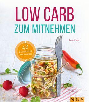 Low Carb zum Mitnehmen