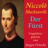Vergrößerte Darstellung Cover: Niccolò Machiavelli: Der Fürst. Externe Website (neues Fenster)