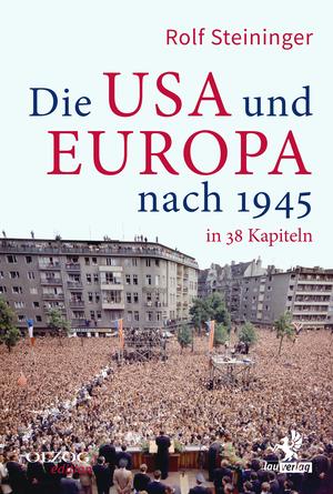 Die USA und Europa nach 1945