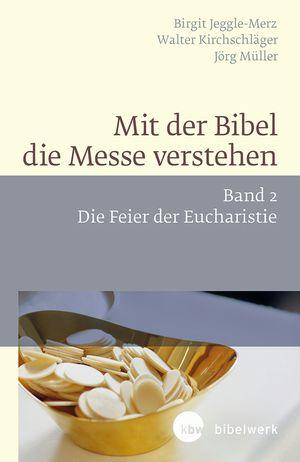 Mit der Bibel die Messe verstehen