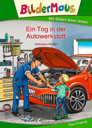 Bildermaus - Ein Tag in der Autowerkstatt
