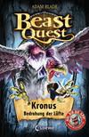 Beast Quest 47 - Kronus, Bedrohung der Lüfte