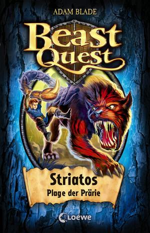 Beast Quest 44 - Striatos, Plage der Prärie