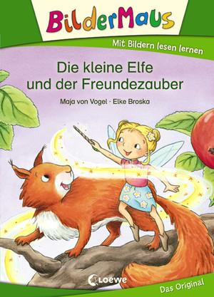 Bildermaus - Die kleine Elfe und der Freundezauber