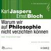Warum wir auf Philosophie nicht verzichten können