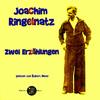 Zwei Erzählungen von Joachim Ringelnatz