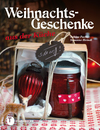 Vergrößerte Darstellung Cover: Weihnachtsgeschenke aus der Küche. Externe Website (neues Fenster)