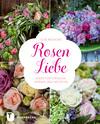 Rosen-Liebe