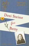 Drei Steine für Betty