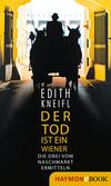Vergrößerte Darstellung Cover: Der Tod ist ein Wiener. Externe Website (neues Fenster)