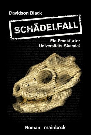 Schädelfall - Ein Frankfurter Universitäts-Skandal