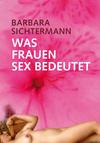 Was Frauen Sex bedeutet