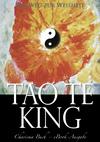 Tao Te King: Der Weg zur Weisheit
