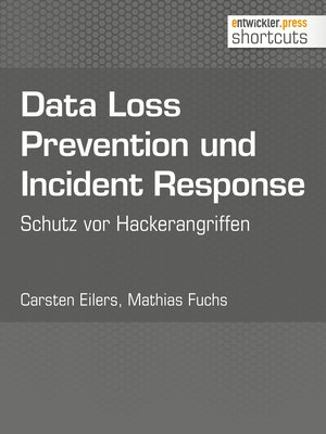 Data Loss Prevention und Incident Response