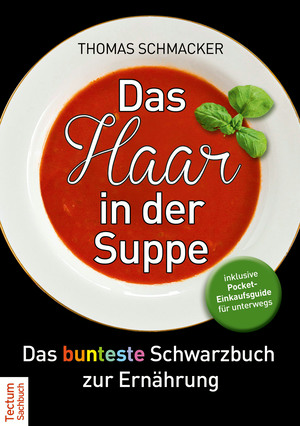 Das Haar in der Suppe