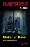 Fear Street 29 - Eiskalter Hass