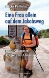 Vergrößerte Darstellung Cover: Eine Frau auf dem Jakobsweg. Externe Website (neues Fenster)