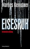 Vergrößerte Darstellung Cover: Eisesruh. Externe Website (neues Fenster)