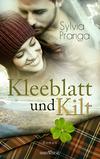Vergrößerte Darstellung Cover: Kleeblatt und Kilt. Externe Website (neues Fenster)