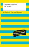 Die Weber. Schauspiel aus den vierziger Jahren. Textausgabe mit Kommentar und Materialien