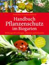 Handbuch Pflanzenschutz im Biogarten