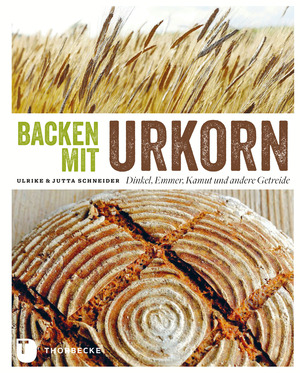 Backen mit Urkorn