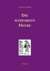 Vergrößerte Darstellung Cover: Die schwarzen Heere. Externe Website (neues Fenster)