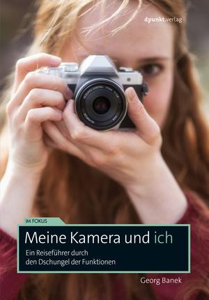 Meine Kamera und ich