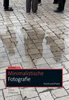 Vergrößerte Darstellung Cover: Minimalistische Fotografie. Externe Website (neues Fenster)
