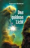 Vergrößerte Darstellung Cover: Das goldene Licht. Externe Website (neues Fenster)