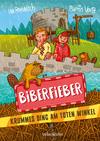 Vergrößerte Darstellung Cover: Biberfieber. Externe Website (neues Fenster)