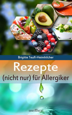 Rezepte (nicht nur) für Allergiker
