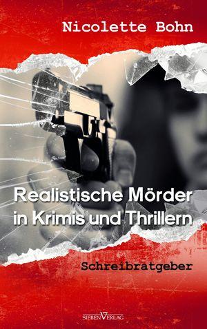Realistische Mörder in Krimis und Thrillern