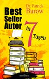 Bestsellerautor in 7 Tagen