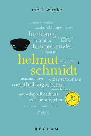 Helmut Schmidt. 100 Seiten