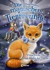 Die magischen Tierfreunde 7 - Finja Fuchs und die Magie der Sterne